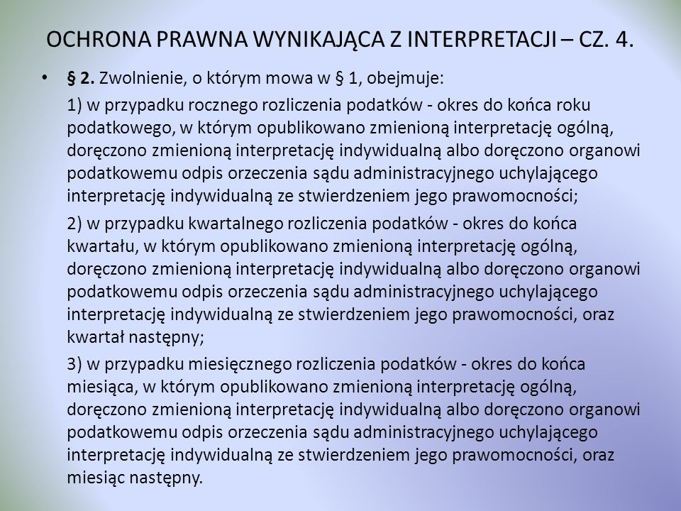 OCHRONA PRAWNA WYNIKAJĄCA Z INTERPRETACJI – CZ. 4.