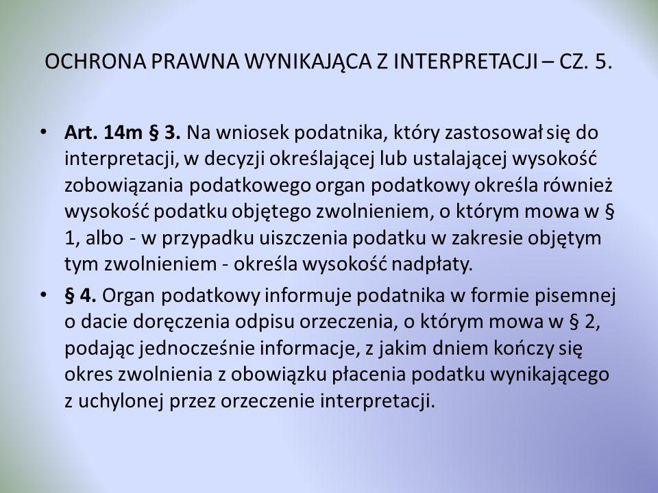 OCHRONA PRAWNA WYNIKAJĄCA Z INTERPRETACJI – CZ. 5.