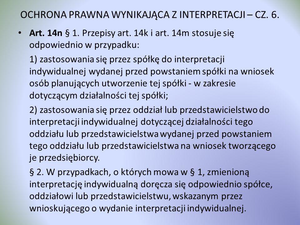 OCHRONA PRAWNA WYNIKAJĄCA Z INTERPRETACJI – CZ. 6.
