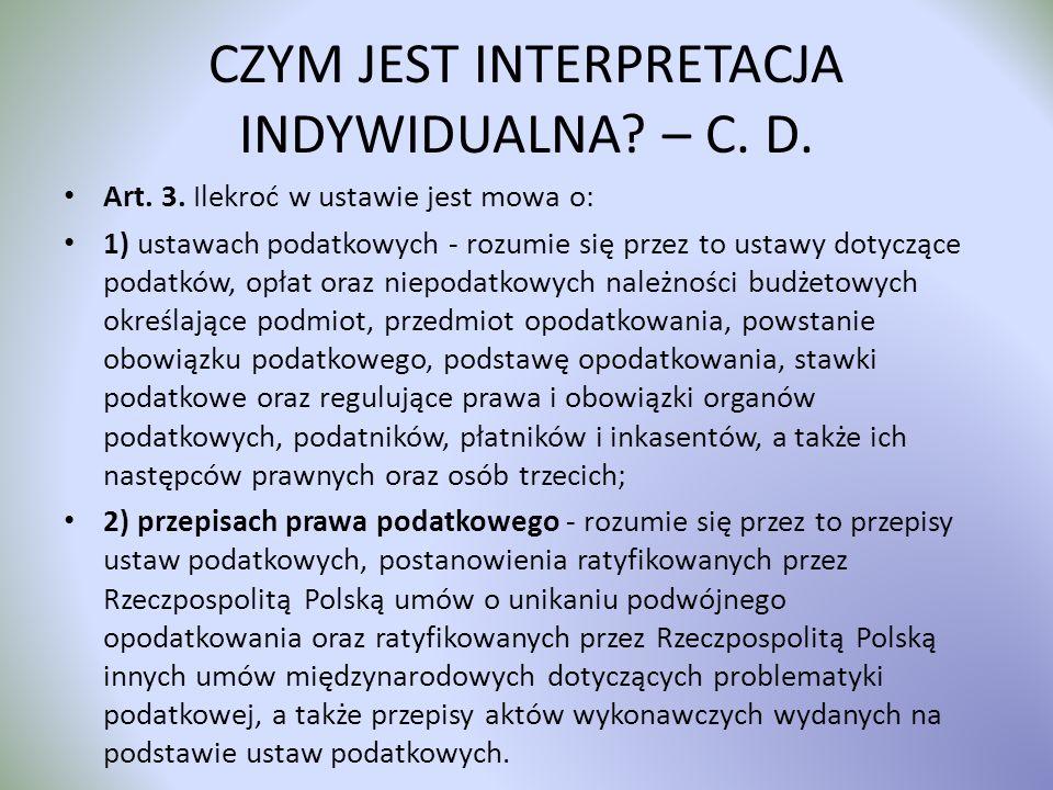 CZYM JEST INTERPRETACJA INDYWIDUALNA – C. D.