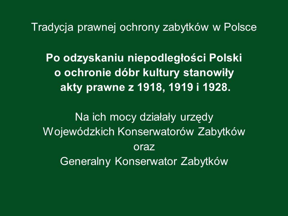 Tradycja prawnej ochrony zabytków w Polsce