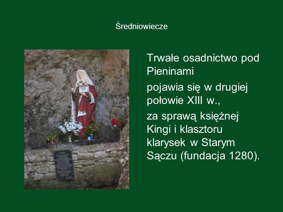 Trwałe osadnictwo pod Pieninami pojawia się w drugiej połowie XIII w.,