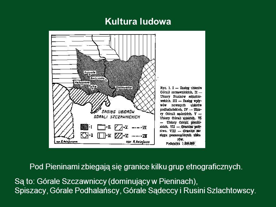 Pod Pieninami zbiegają się granice kilku grup etnograficznych.