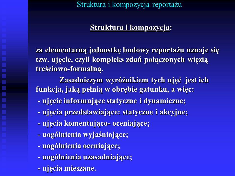 Struktura i kompozycja reportażu