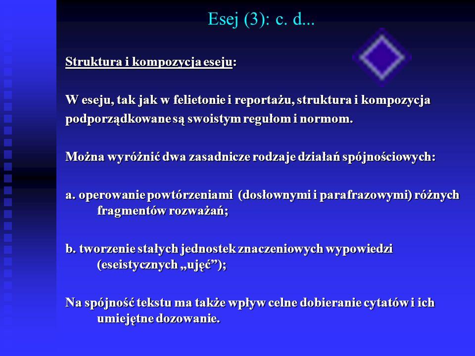 Esej (3): c. d... Struktura i kompozycja eseju: