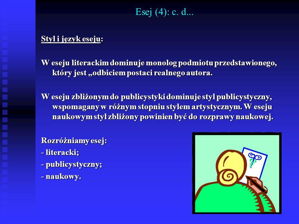 Esej (4): c. d... Styl i język eseju: