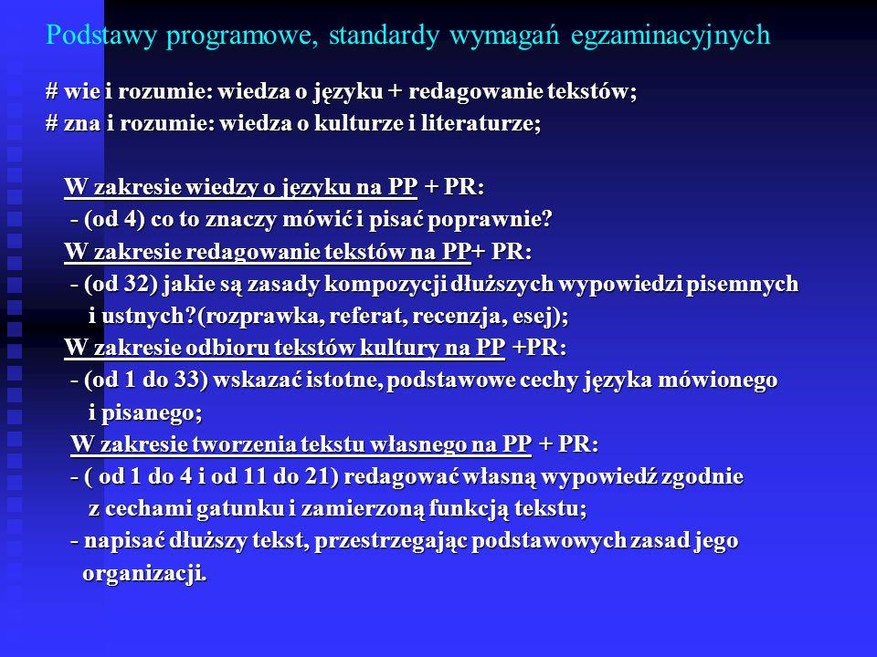 Podstawy programowe, standardy wymagań egzaminacyjnych