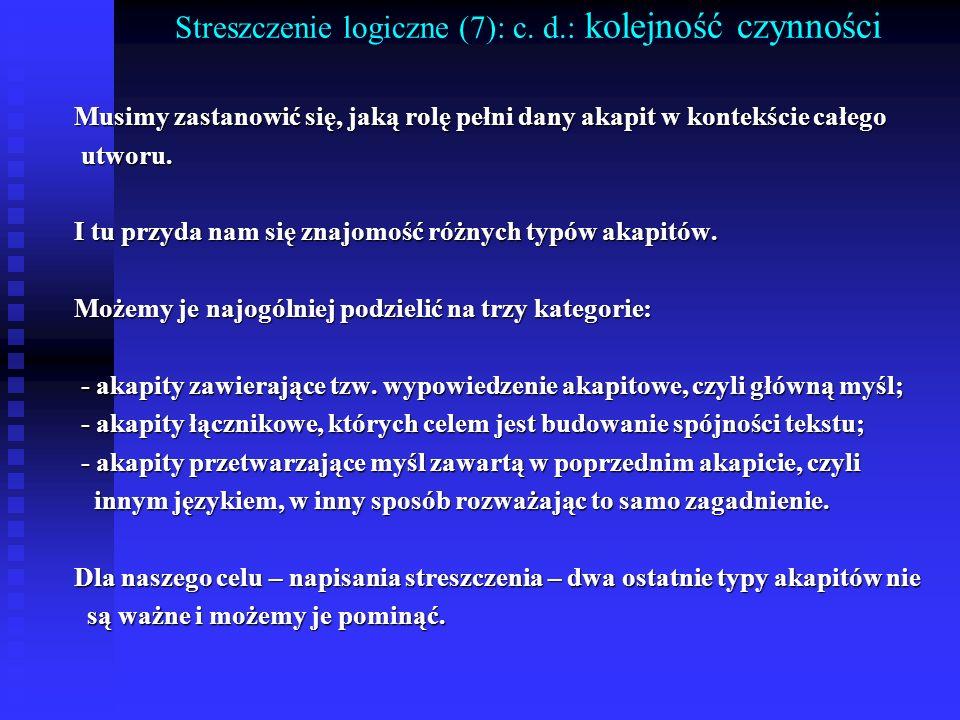 Streszczenie logiczne (7): c. d.: kolejność czynności
