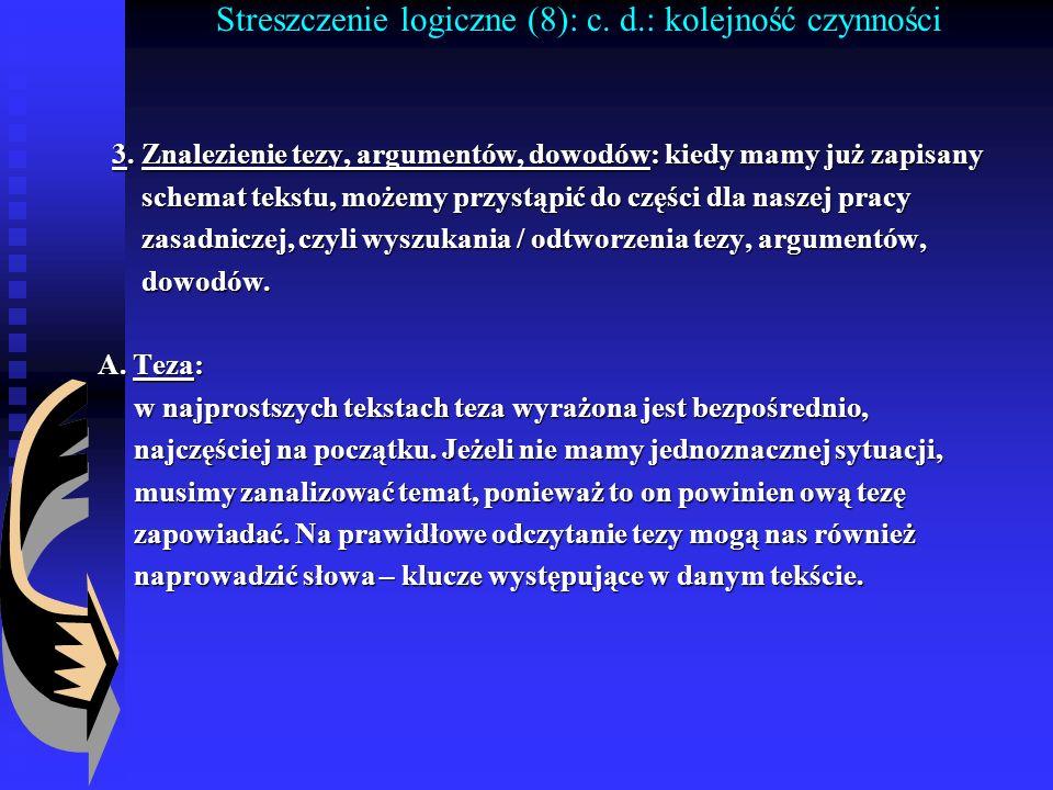 Streszczenie logiczne (8): c. d.: kolejność czynności