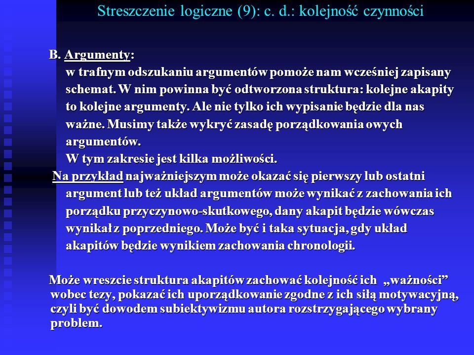 Streszczenie logiczne (9): c. d.: kolejność czynności