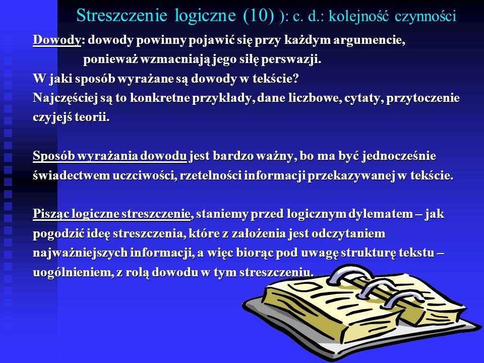Streszczenie logiczne (10) ): c. d.: kolejność czynności