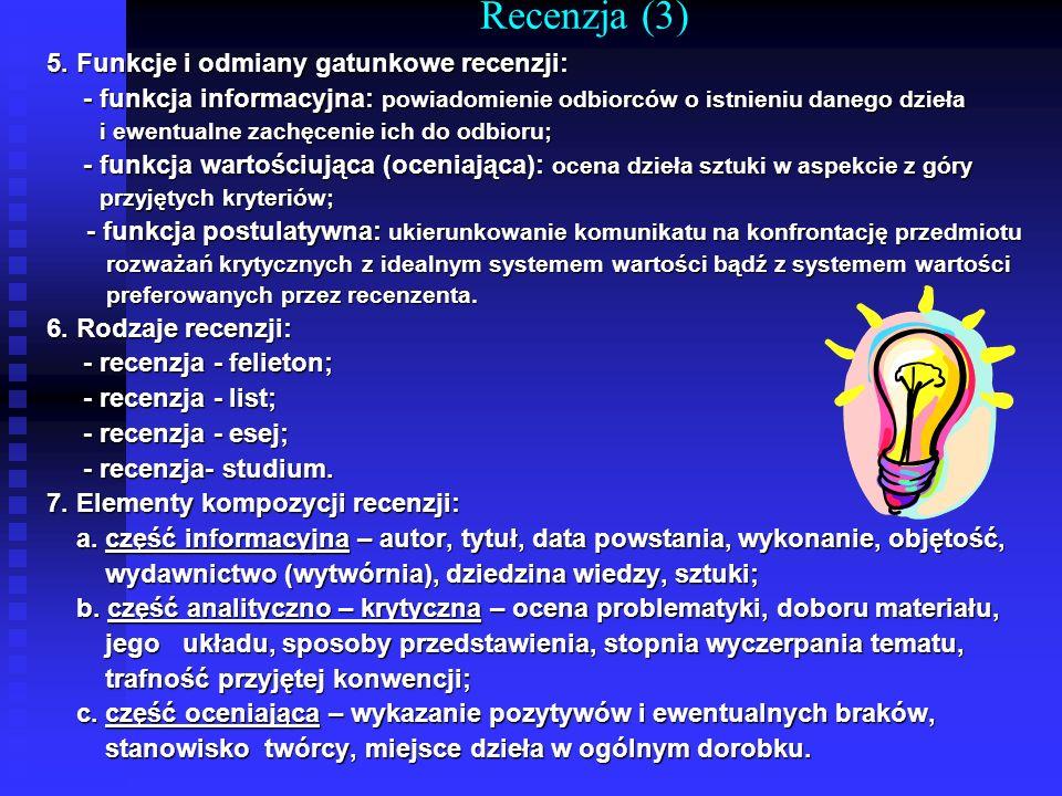 Recenzja (3) 5. Funkcje i odmiany gatunkowe recenzji: