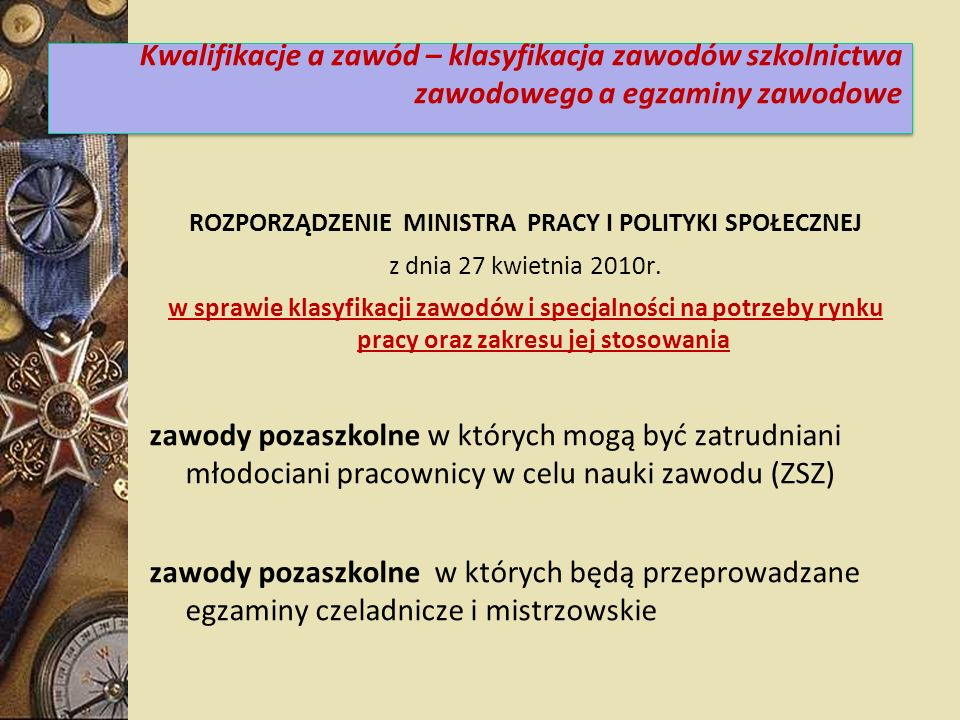 ROZPORZĄDZENIE MINISTRA PRACY I POLITYKI SPOŁECZNEJ