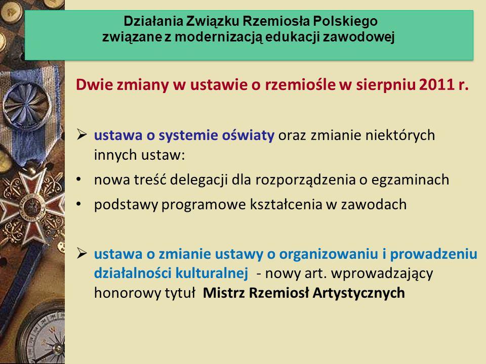 Dwie zmiany w ustawie o rzemiośle w sierpniu 2011 r.