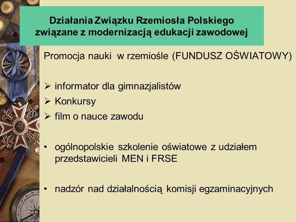 Działania Związku Rzemiosła Polskiego związane z modernizacją edukacji zawodowej