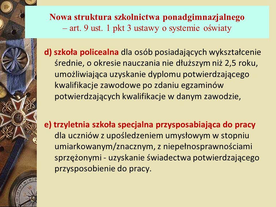 Nowa struktura szkolnictwa ponadgimnazjalnego – art. 9 ust