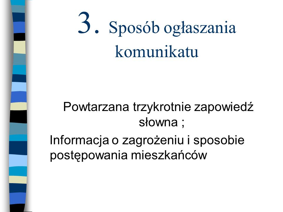 3. Sposób ogłaszania komunikatu