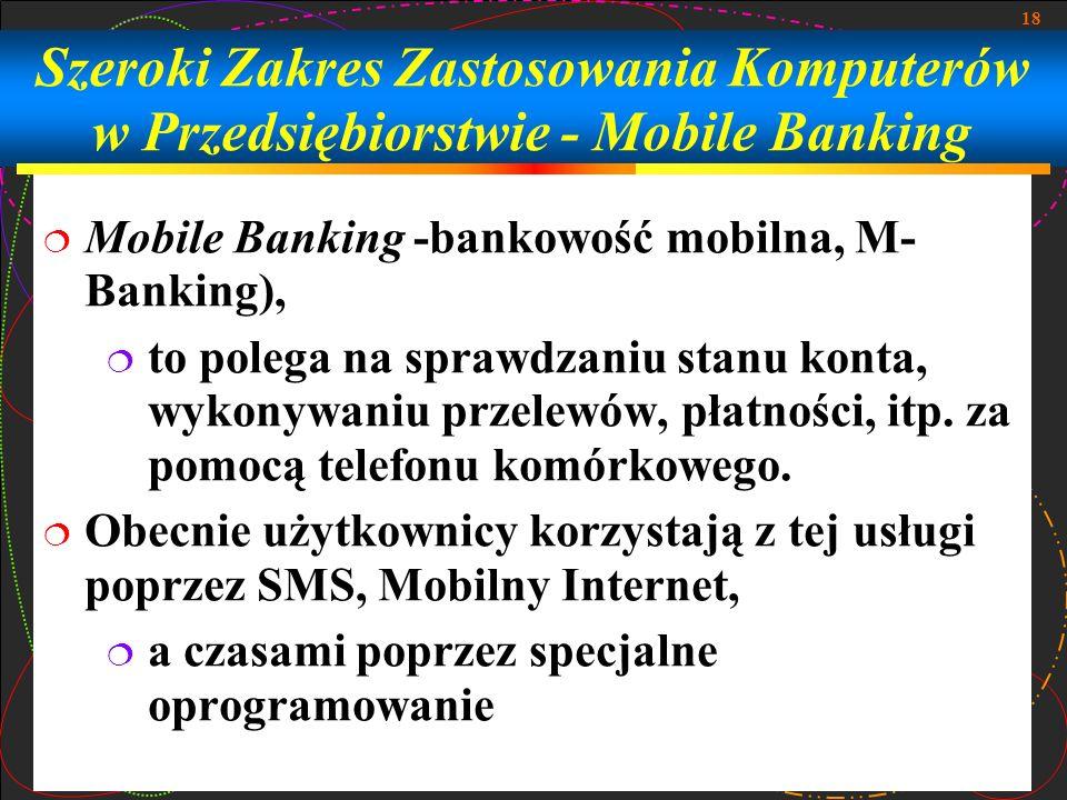 Szeroki Zakres Zastosowania Komputerów w Przedsiębiorstwie - Mobile Banking