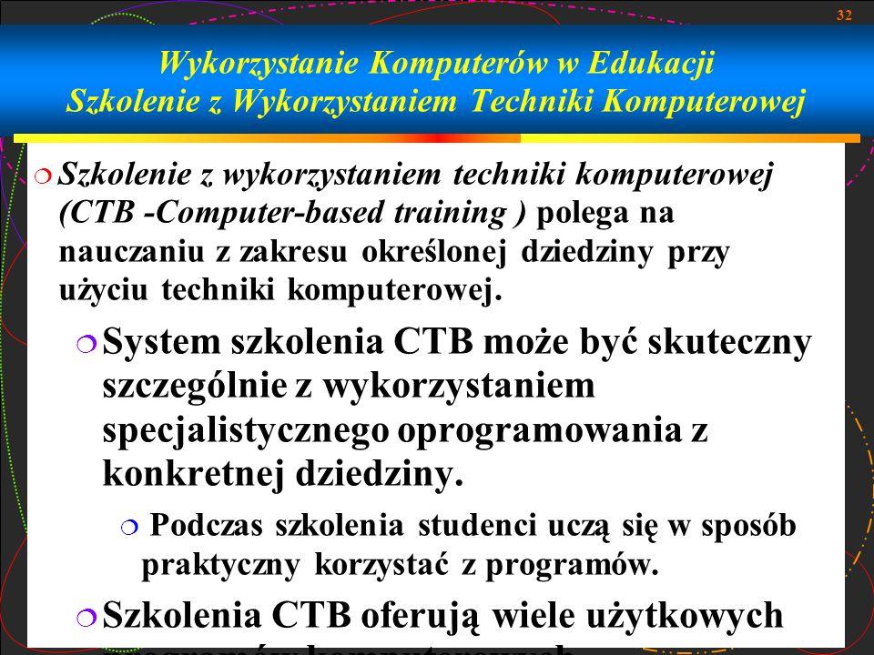 Wykorzystanie Komputerów w Edukacji Szkolenie z Wykorzystaniem Techniki Komputerowej