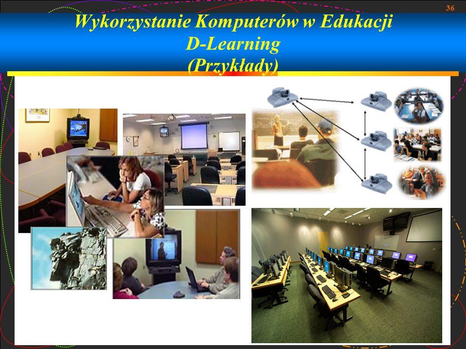 Wykorzystanie Komputerów w Edukacji D-Learning (Przykłady)