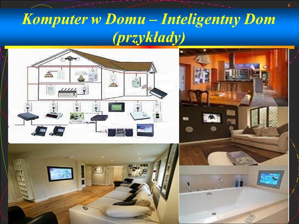 Komputer w Domu – Inteligentny Dom (przykłady)