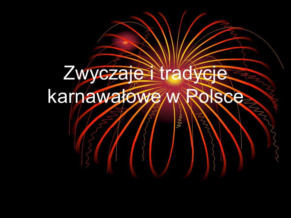 Zwyczaje i tradycje karnawałowe w Polsce