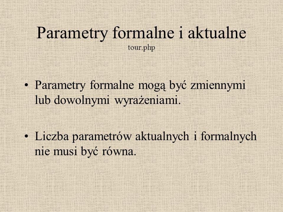 Parametry formalne i aktualne tour.php