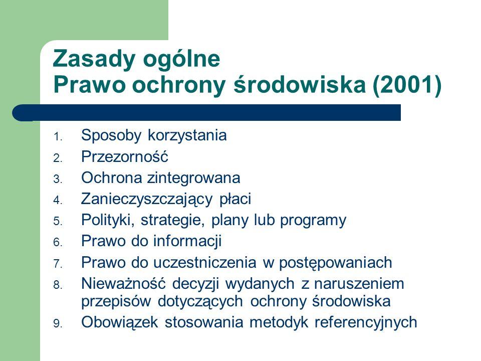 Zasady ogólne Prawo ochrony środowiska (2001)