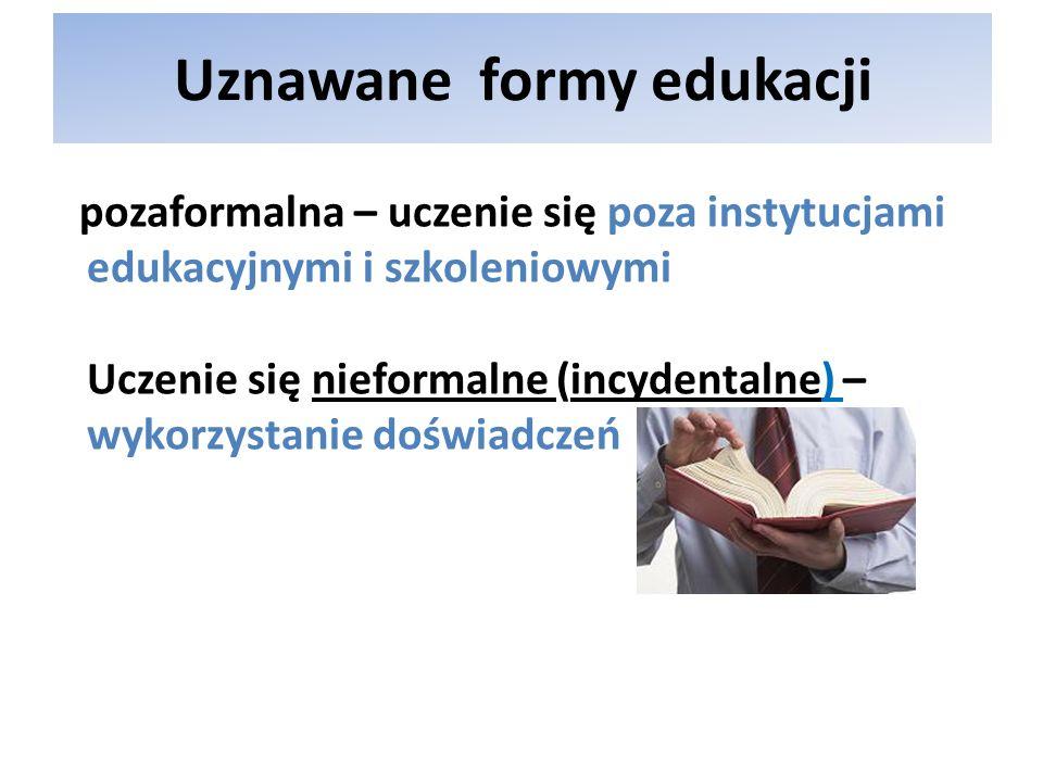 Uznawane formy edukacji