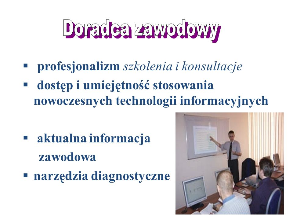 Doradca zawodowy profesjonalizm szkolenia i konsultacje