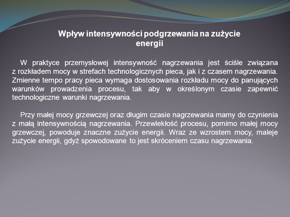 Wpływ intensywności podgrzewania na zużycie energii