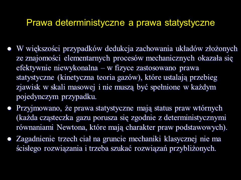 Prawa deterministyczne a prawa statystyczne