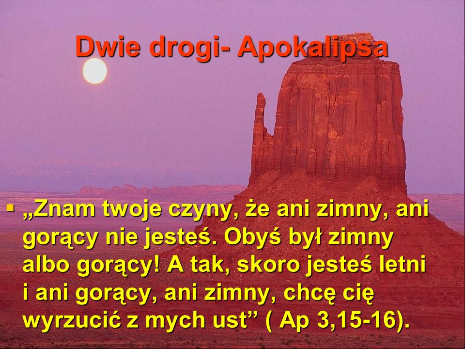 Dwie drogi- Apokalipsa