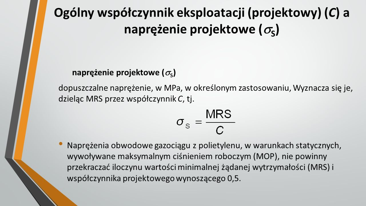 Ogólny współczynnik eksploatacji (projektowy) (C) a naprężenie projektowe (S)