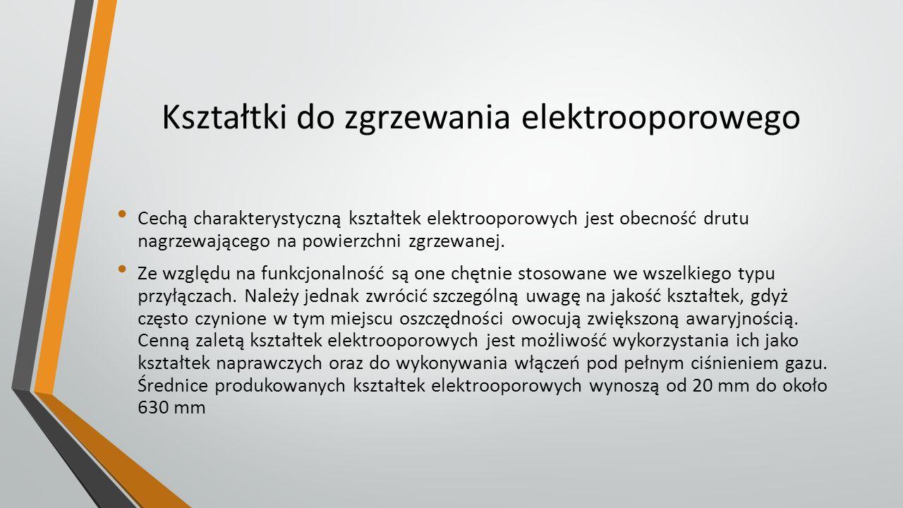 Kształtki do zgrzewania elektrooporowego