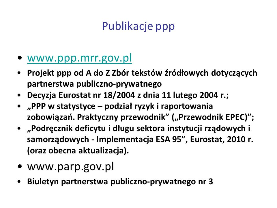 Publikacje ppp www.ppp.mrr.gov.pl www.parp.gov.pl