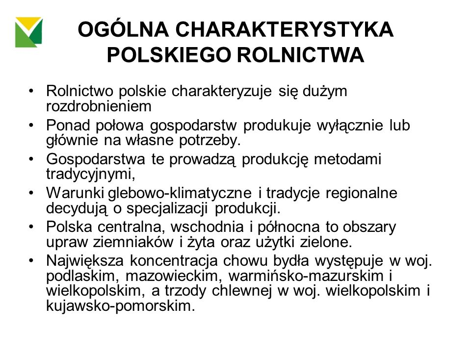 OGÓLNA CHARAKTERYSTYKA POLSKIEGO ROLNICTWA