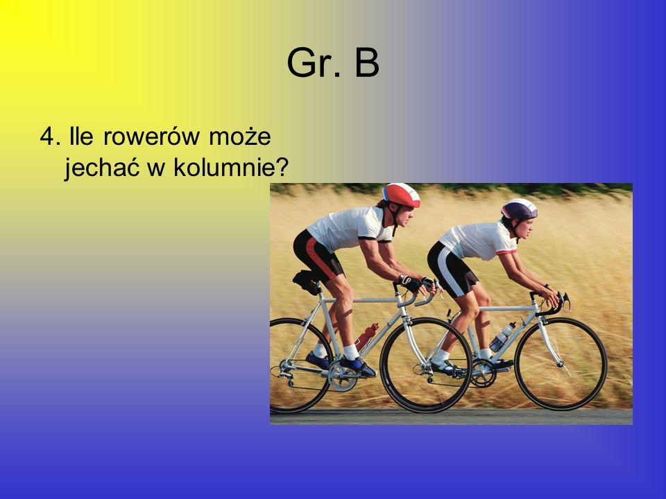 Gr. B 4. Ile rowerów może jechać w kolumnie