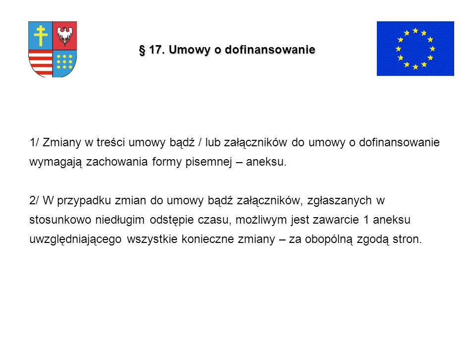 § 17. Umowy o dofinansowanie