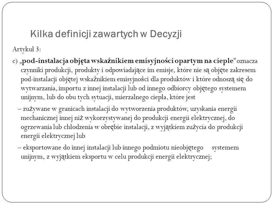 Kilka definicji zawartych w Decyzji