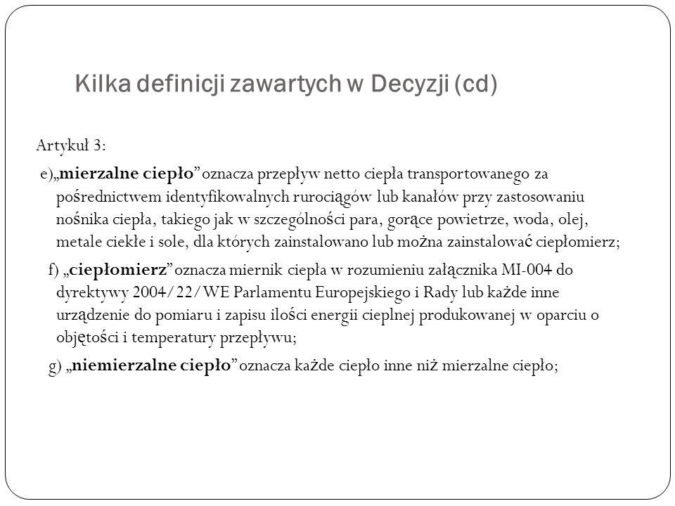 Kilka definicji zawartych w Decyzji (cd)