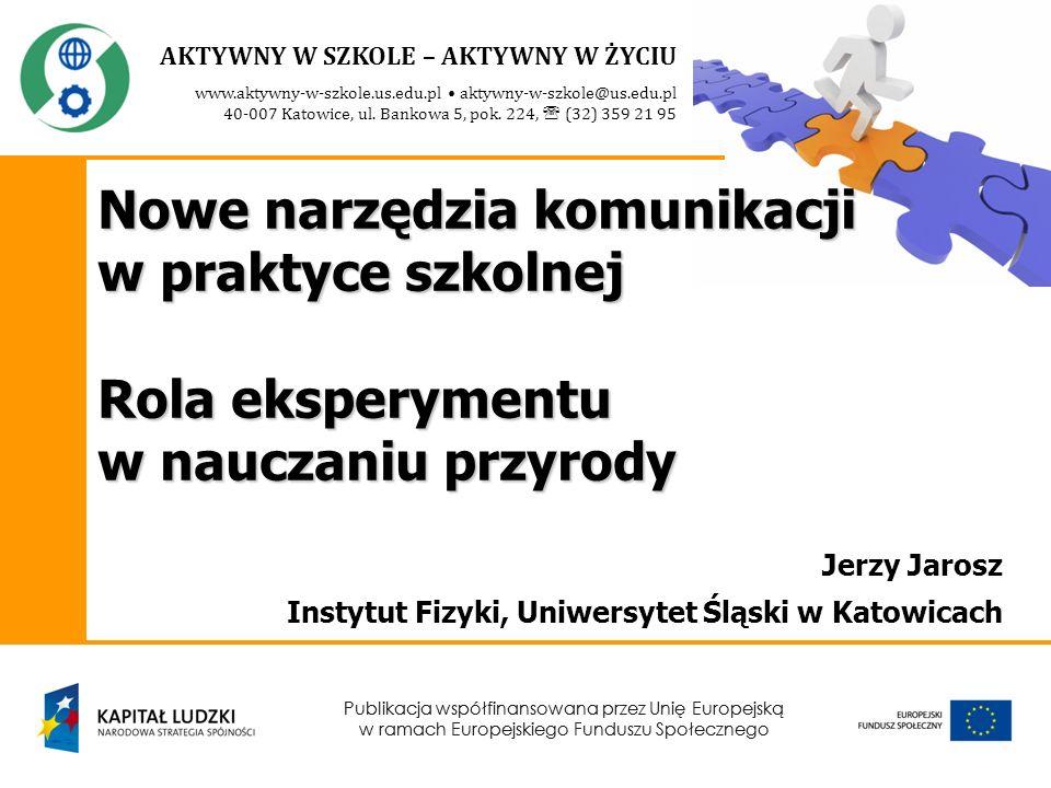 Jerzy Jarosz Instytut Fizyki, Uniwersytet Śląski w Katowicach