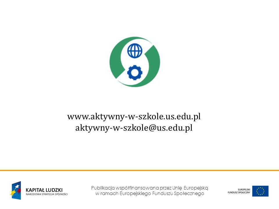 www.aktywny-w-szkole.us.edu.pl aktywny-w-szkole@us.edu.pl