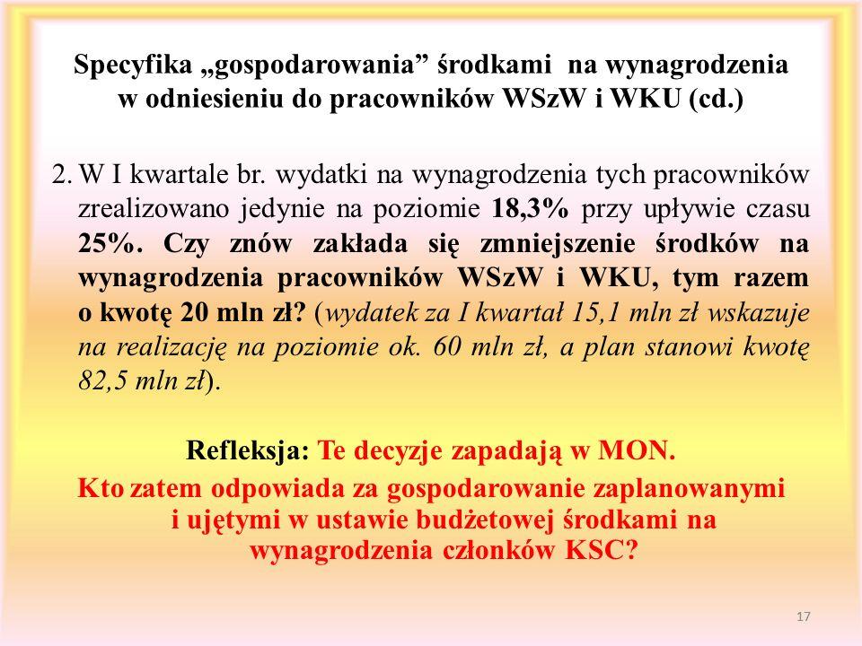 """Specyfika """"gospodarowania środkami na wynagrodzenia w odniesieniu do pracowników WSzW i WKU (cd.)"""