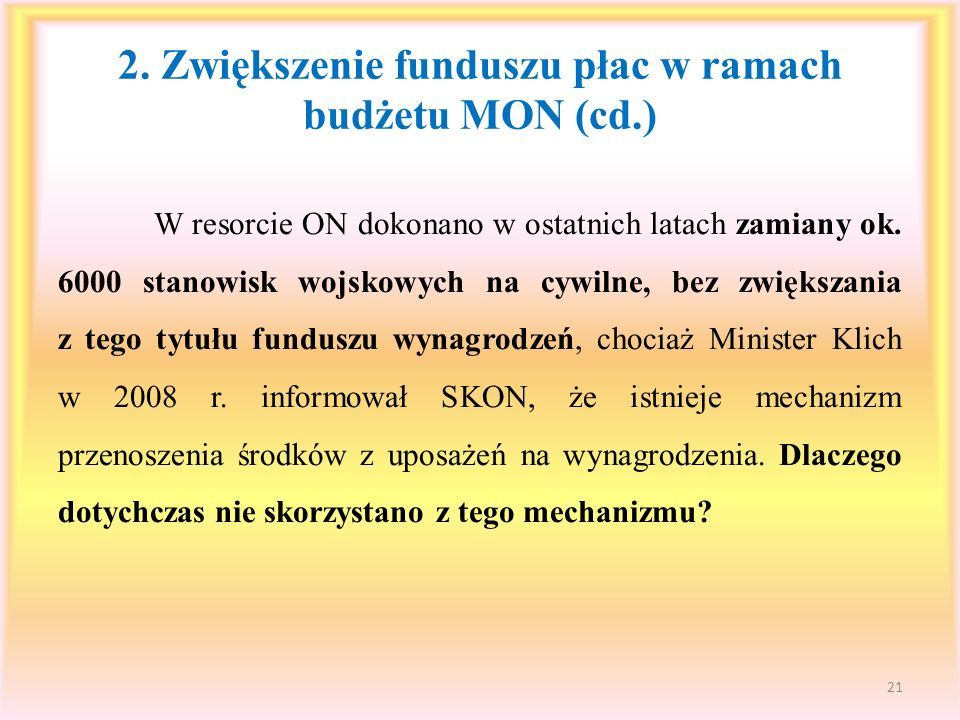 2. Zwiększenie funduszu płac w ramach budżetu MON (cd.)