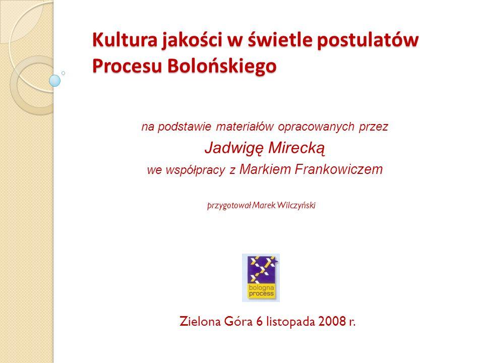 Kultura jakości w świetle postulatów Procesu Bolońskiego