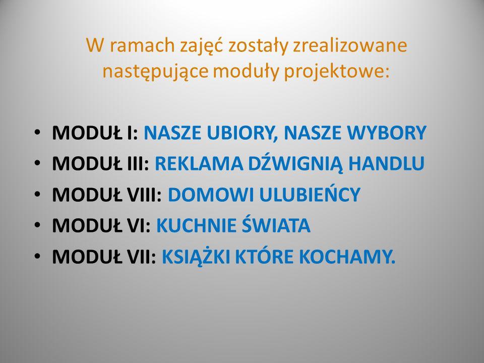 W ramach zajęć zostały zrealizowane następujące moduły projektowe: