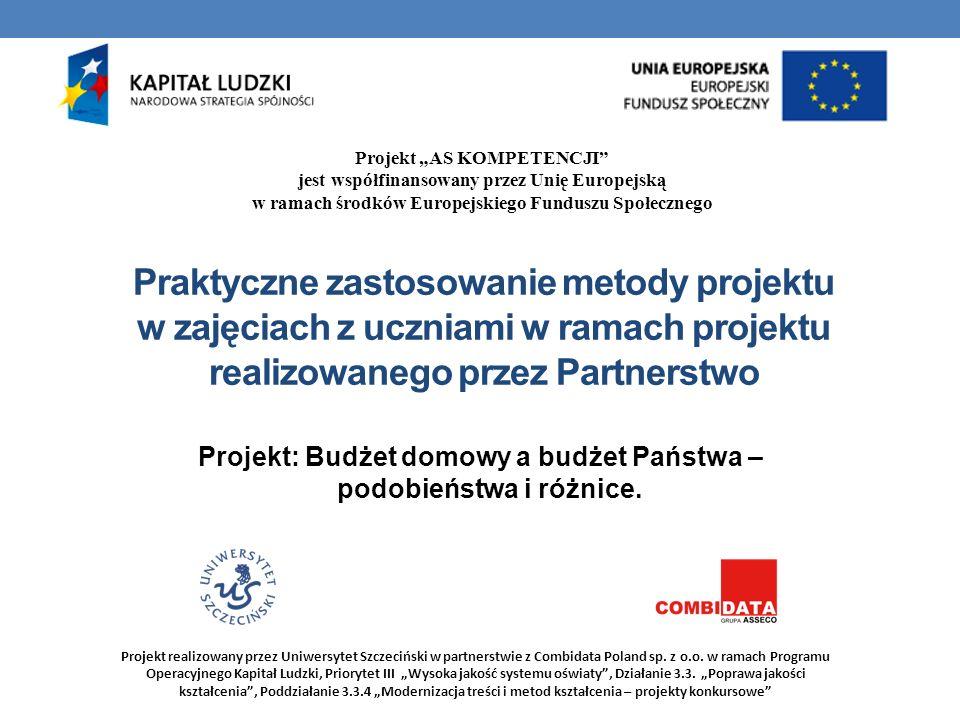 Projekt: Budżet domowy a budżet Państwa – podobieństwa i różnice.