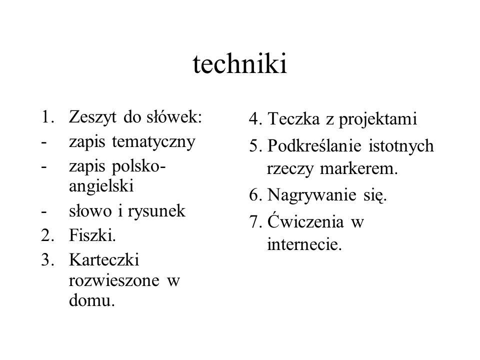 techniki Zeszyt do słówek: zapis tematyczny zapis polsko-angielski