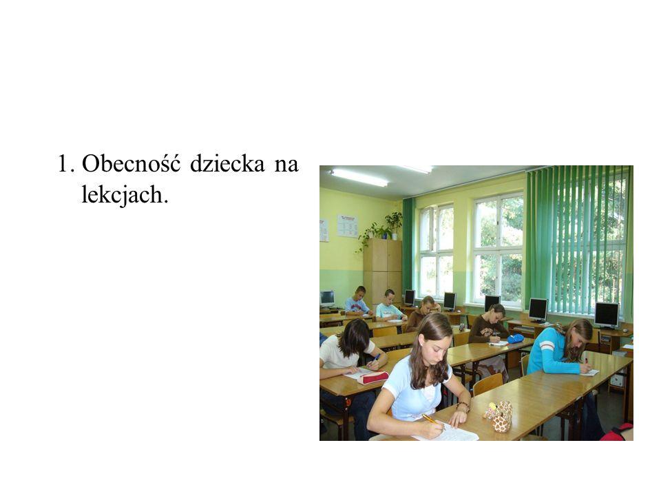 1. Obecność dziecka na lekcjach.